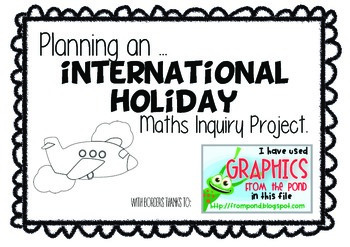 Maths - Planning an International Holiday Inquiry Project