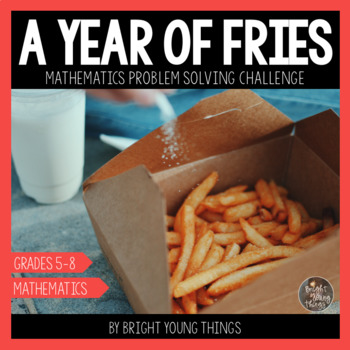 Maths Problem Solving - A Year of Fries