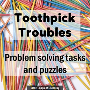 Math Problem Solving Tasks with Toothpicks