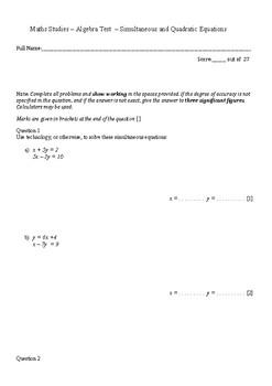 Maths Studies – Algebra Test  – Simultaneous and Quadratic Equations