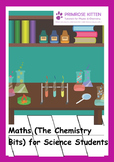 Maths (The Chemistry Bits) for Science Students