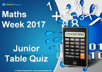 Maths Week 2017 Table Quiz Junior