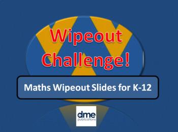 Maths Wipeout slides for K-12 Maths