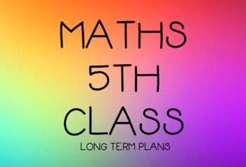 Maths, Yearly Scheme for 5th Class