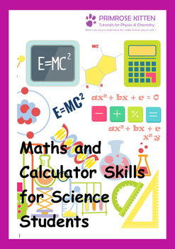 Maths and Calculator Skills for Science Students inc. answers