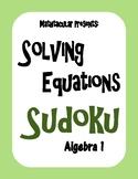 Mathtacular - Solving Equations Sudoku (Algebra 1)