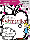 Mathtastic: Subtraction Assessments & Practice Pages