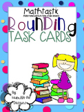Mathtastic: Task Cards -Rounding to Nearest 10 & 100 with