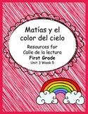 Matias y el color del cielo -calle de la lectura- unit 3 week 5