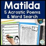 Matilda Writing Activity (5 Acrostic Poems) & FREE Matilda Word Search!
