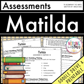 Matilda: Tests, Quizzes, Assessments