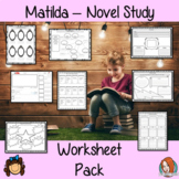 Matilda Book Study, Worksheet Pack
