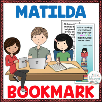 Matilda Book Quote Bookmark - Color and Black/White -  Fun with a Novel Study