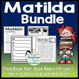 Matilda Bundle: Test, Book Report Project, Writing Activity & Word Search