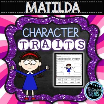 Matilda - Character Traits, NO PREP