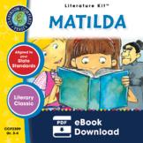 Matilda - Literature Kit Gr. 3-4