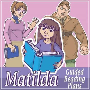 Matilda Guided Reading Novel Study (Common Core Aligned)