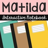 Matilda Interactive Notebook Novel Unit Study Activities,