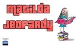 Matilda Jeopardy (Google Slides)