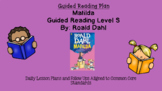 Matilda (Level S) Guided Reading Lesson