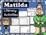 Matilda Literacy Activities (No Prep)