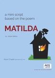 Mini play script and drama lesson plan, Matilda poem (Hilaire Belloc), Years 2-6