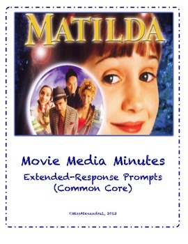 Matilda ~ Movie Questions & Extended Response Prompts