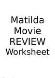 Matilda Movie Review Worksheet