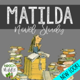 HUGE Matilda Novel Study!