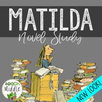 HUGE Matilda Novel Study!
