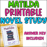 Matilda Novel Study Answer Key Included!