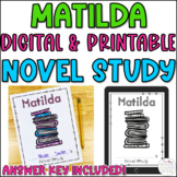 Matilda Novel Study Digital and Printable Version