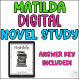 Matilda Novel Study for Distance Learning With Answer Key!