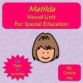 Matilda Novel Study for Special Education