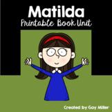 Matilda Novel Study: vocabulary, comprehension, writing, skills [Roald Dahl]