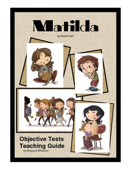 Matilda Objective Tests Study Guide