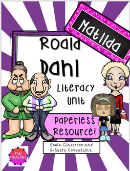 Matilda Paperless/Digital Literacy Pack- Roald Dahl