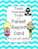 Matilda Parent Report Card-Character Traits
