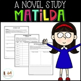 Matilda by Roald Dahl- Novel Study and Student Interactive