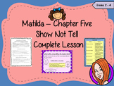 Matilda – Using Show not Tell in Writing -  Complete Lesson