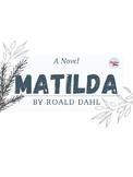 Matilda by Roald Dahl Worksheet