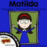Matilda Novel Study: vocabulary, comprehension, writing, skills [Roald Dahl]