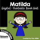 Matilda Novel Study: Digital + Printable  [Roald Dahl]
