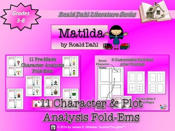 Matilda by Roald Dahl Character & Plot Analysis Fold-Ems