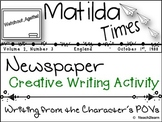 Matilda Novel Study : Creative Writing