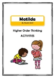 Matilda by Roald Dahl - Higher Order Thinking Activities