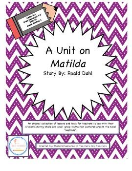 Matilda by Roald Dahl Literature Circles Unit