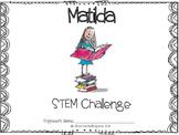 Matilda by Roald Dahl - STEM Challenge