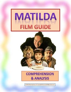 Matilda (1996)  -film guide questions & character analysis