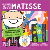 Matisse Project-Based Art Unit for Famous Artist Series in PreK-2